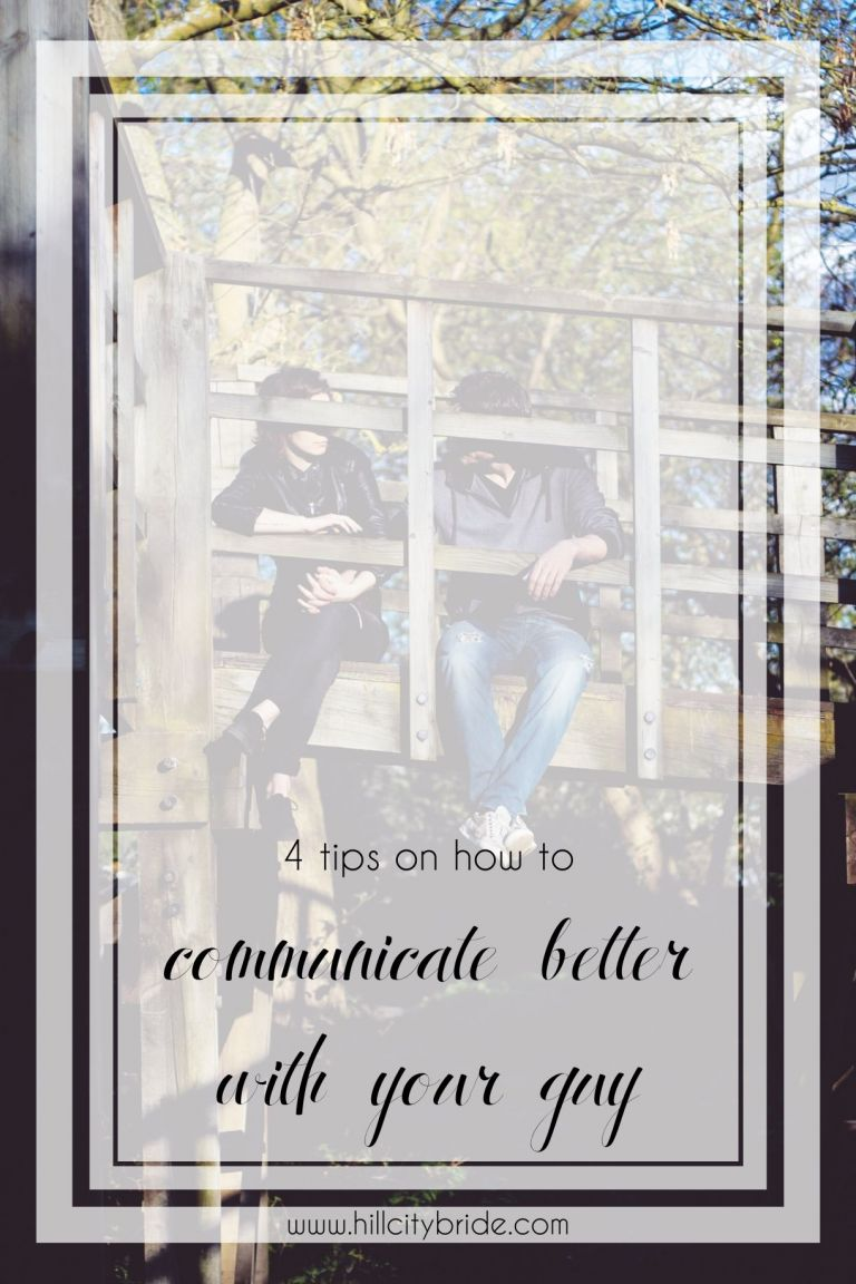 How to Communicate Better with Your Man | Hill City Bride Wedding Blog