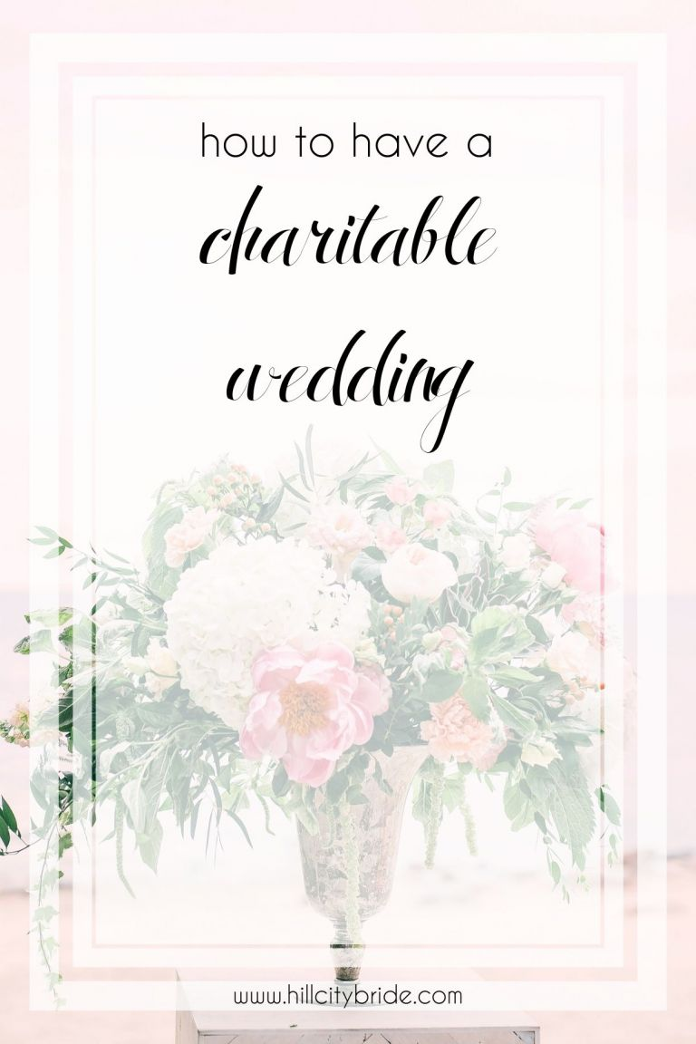 How to Have a Charitable Wedding | Hill City Bride Virginia Weddings | Give Back Wedding Donations