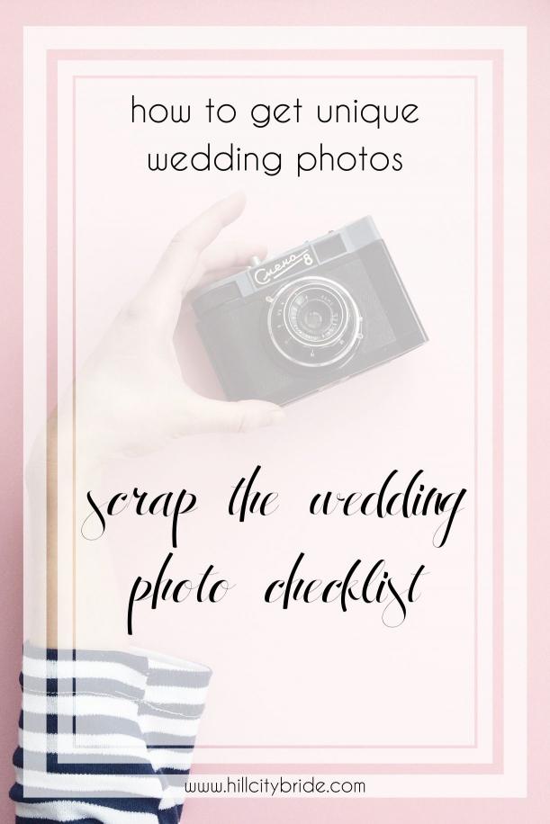 Get Unique Wedding Photos - Scrap the Wedding Photos List