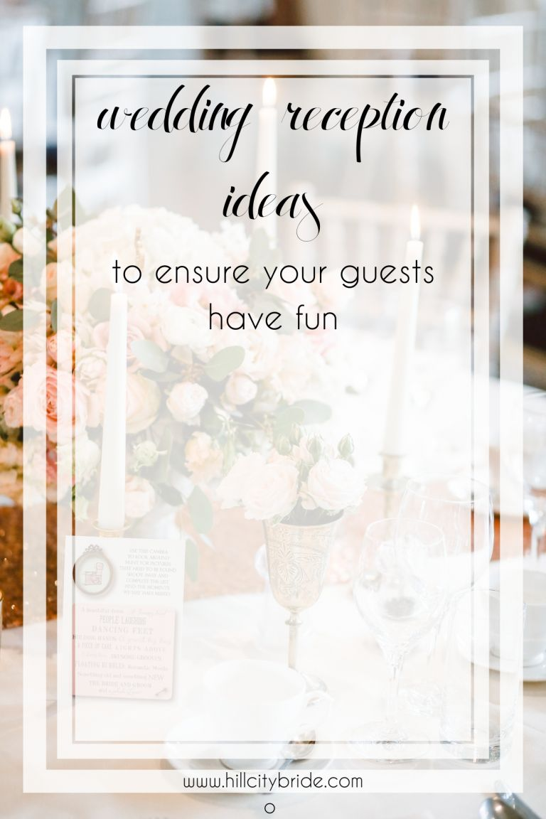 Wedding Reception Ideas to Ensure That Guests Have Fun