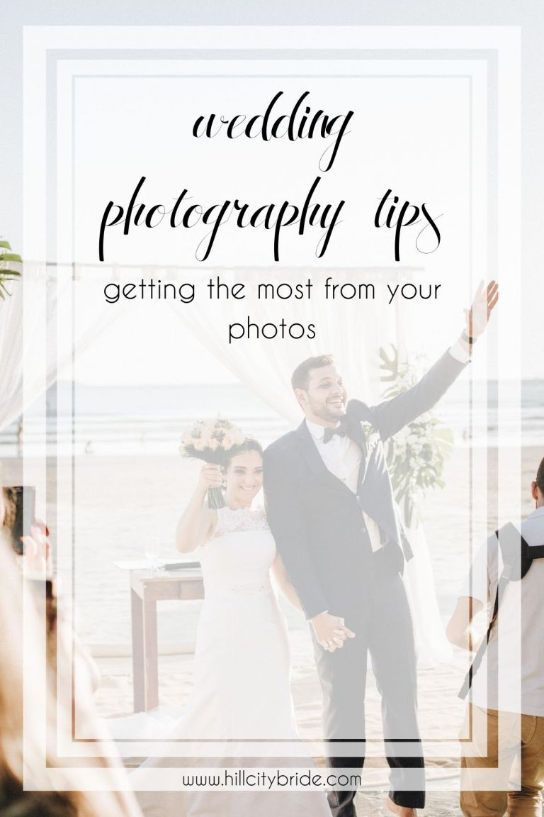 Wedding Photography Tips to Get the Most From Your Photos   Hill City Bride