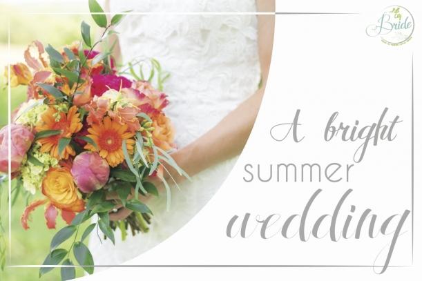 Bright, Summer Wedding