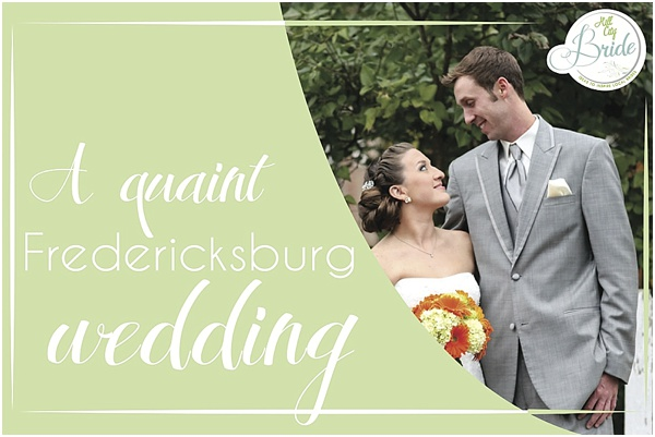 Quaint Fredericksburg Wedding