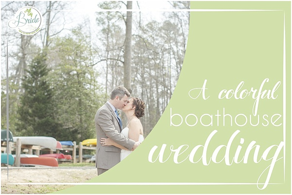 Colorful Boathouse Wedding