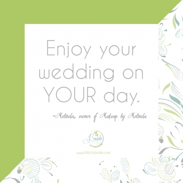Enjoy Your Wedding On Day Melinda Of Cater Thiakeup By