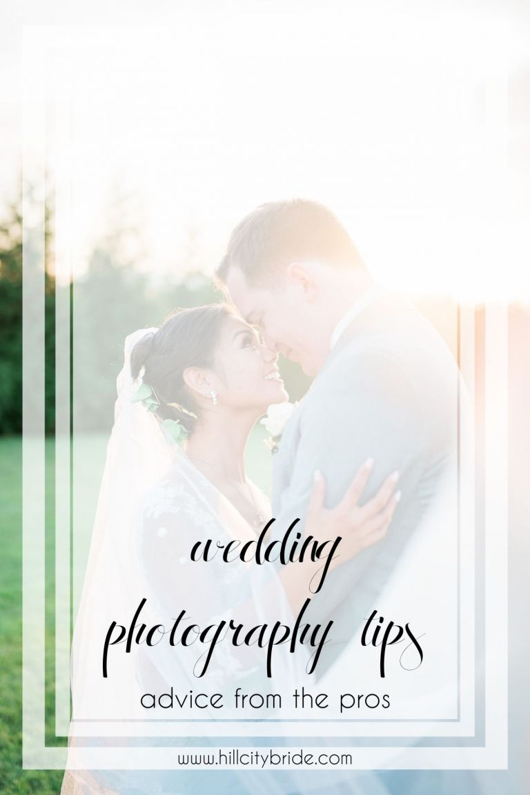 Wedding Photography Tips - Advice from the Pros | Hill City Bride