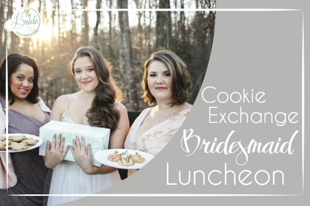 Bridesmaid Cookie Exchange Luncheon