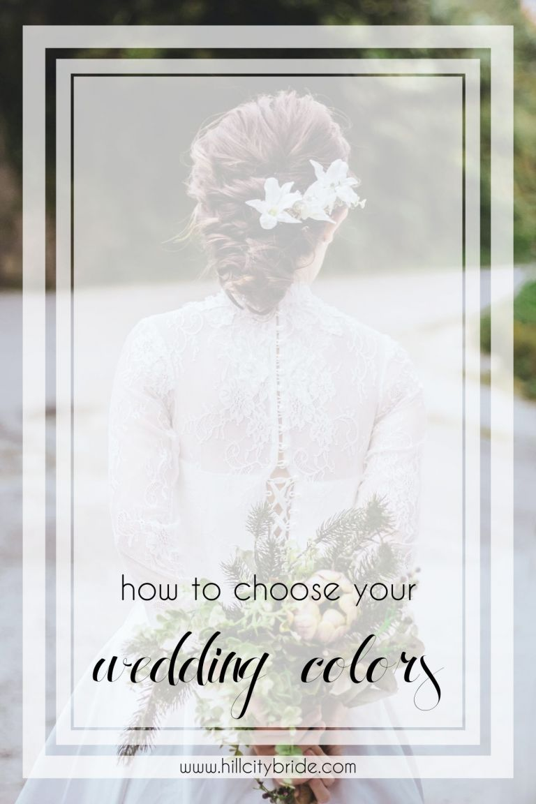 Choosing Wedding Colors for Your Big Day | How to Choose Your Wedding Colors | Picking Wedding Colors | Hill City Bride | Wedding Color Palette