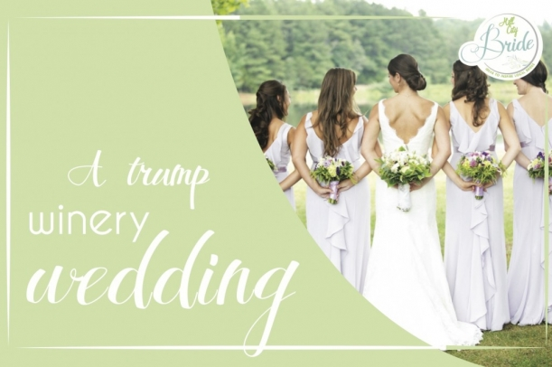 Trump Winery Wedding as seen on Hill City Bride