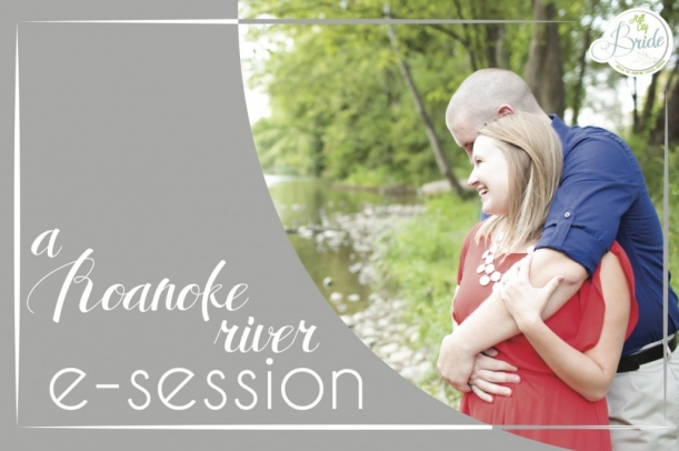 Roanoke River Engagement as seen on Hill City Bride