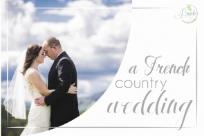 French Country Wedding as seen on Hill City Bride Wedding Blog