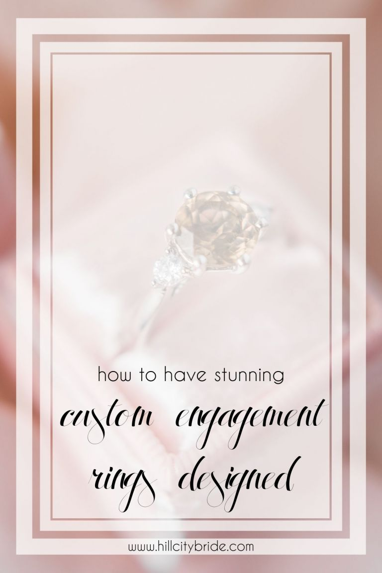 How to Have Stunning Custom Engagement Rings Designed   Hill City Bride   Unique Engagement Rings