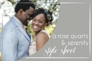 Rose Quartz and Serenity Lynchburg Virginia Style Shoot as seen on Hill City Bride