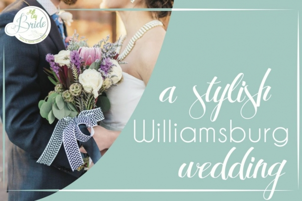 Williamsburg Wedding as seen on Hill City Bride