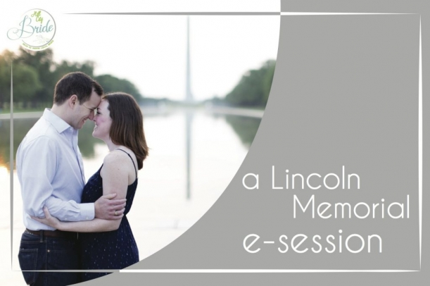 Lincoln Memorial Engagement Session as seen on Hill City Bride Wedding Blog