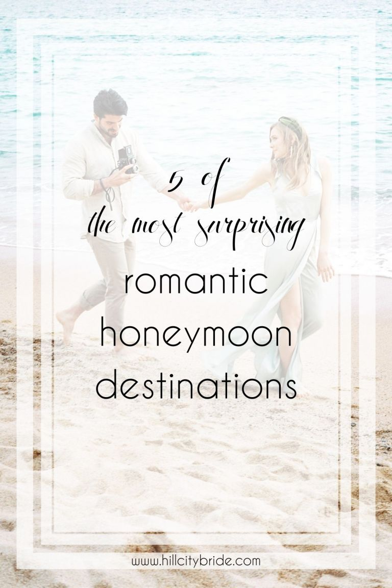 5 of the Most Surprising Romantic Honeymoon Destinations | Hill City Bride