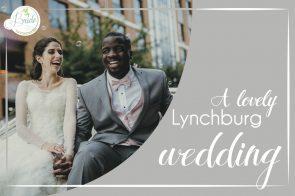 Downtown Lynchburg Virginia Wedding as seen on Hill City Bride Wedding Blog by K Jugar Photography