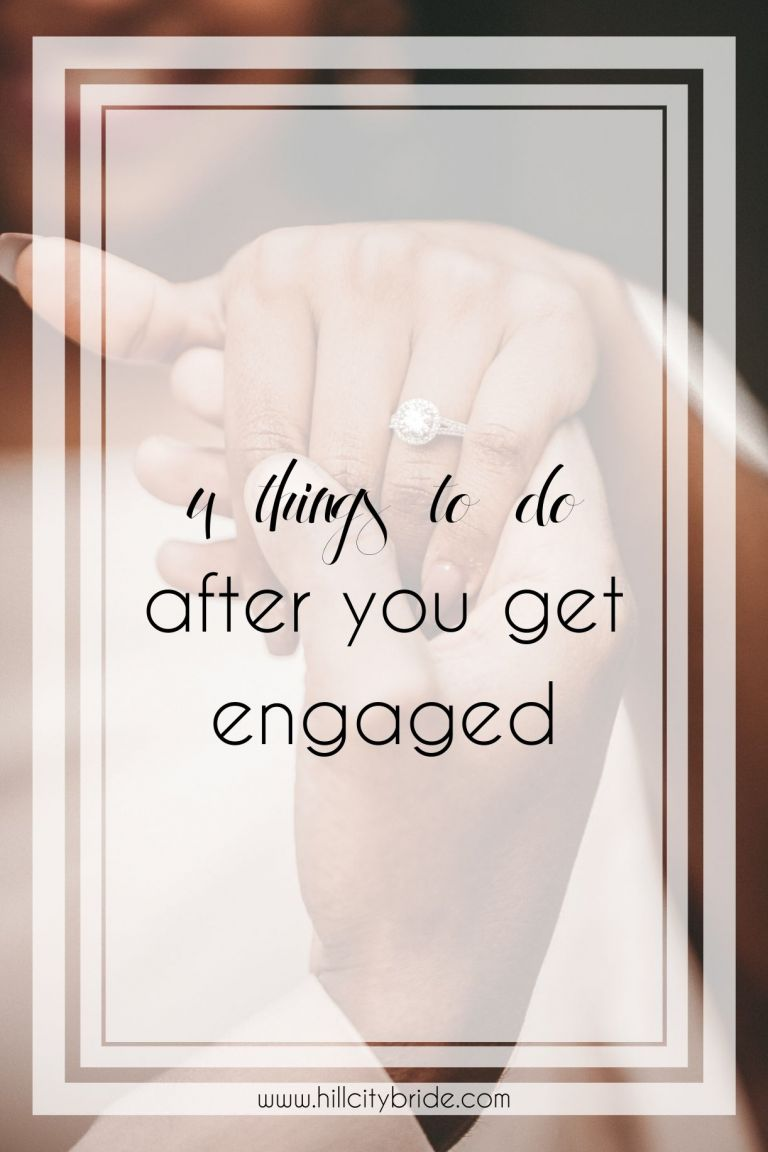Advice on What to Do After You Get Engaged | Hill City Bride