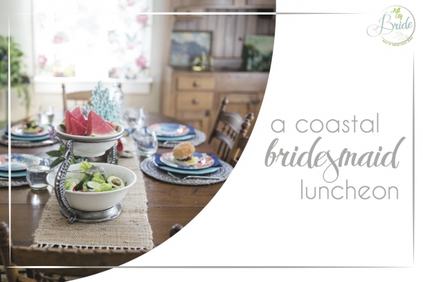 Coastal Bridesmaids Luncheon as seen on Hill City Bride Wedding Blog