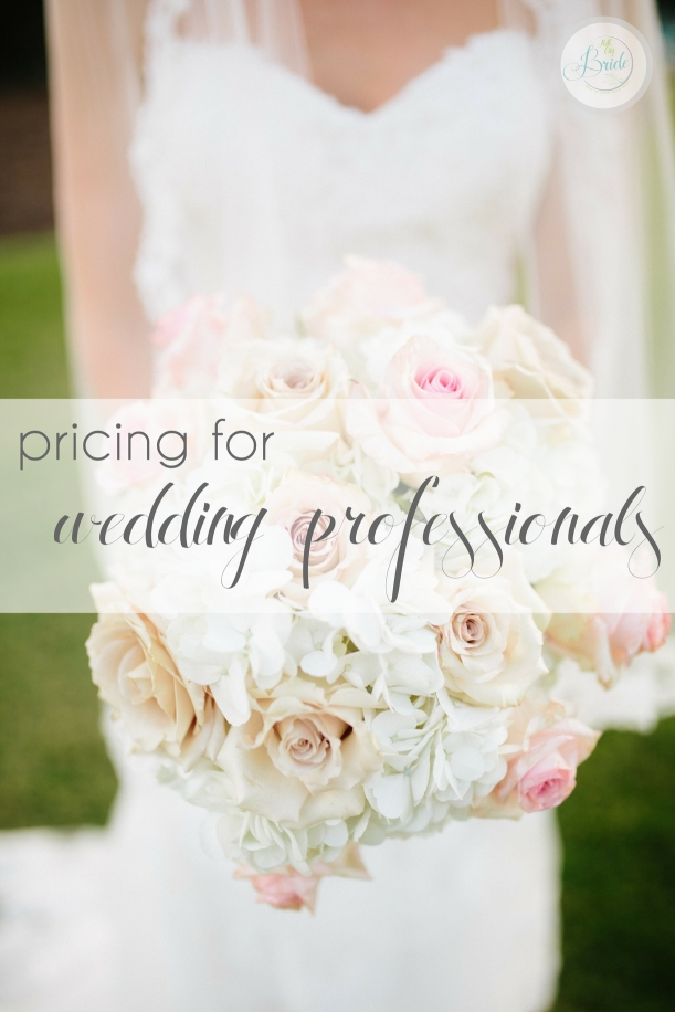 Pricing for Wedding Professionals as seen on Hill City Bride Virginia Wedding Blog and Magazine