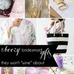 8 Boozy Bridesmaid Gifts They Will Not Wine About as seen on Hill City Bride