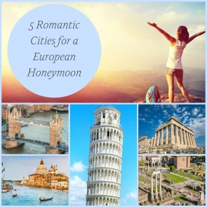 5 Romantic Cities for a European Honeymoon as seen on Hill City Bride Destination Wedding Travel Blog - Athens, London, Venice, Rome, Pisa