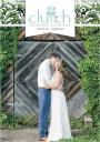 Clutch 2017 Volume 2 Lynchburg Virginia Wedding Magazine for Brides