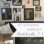 Our Anniversary Weekend in Charlottesville, VA featuring Graduate Charlottesville | Hill City Bride Virginia Wedding Travel Blog
