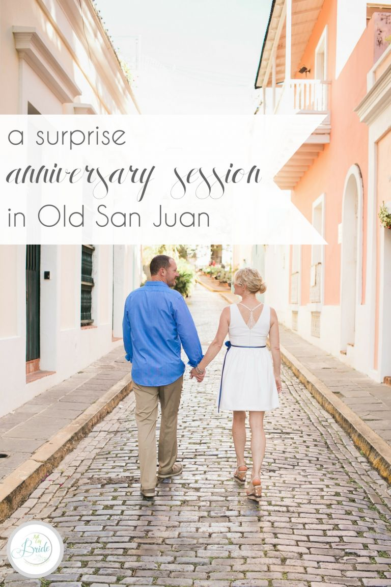 Surprise Anniversary Session in Old San Juan Puerto Rico | Hill City Bride Destination Wedding Travel Blog