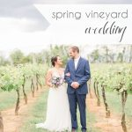Spring Vineyard Wedding   Hill City Bride Virginia Weding Blog