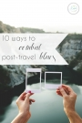 Ways to Combat Post-Travel Blues | Hill City Bride Virginia Wedding Blog with Tomorrow Sleep