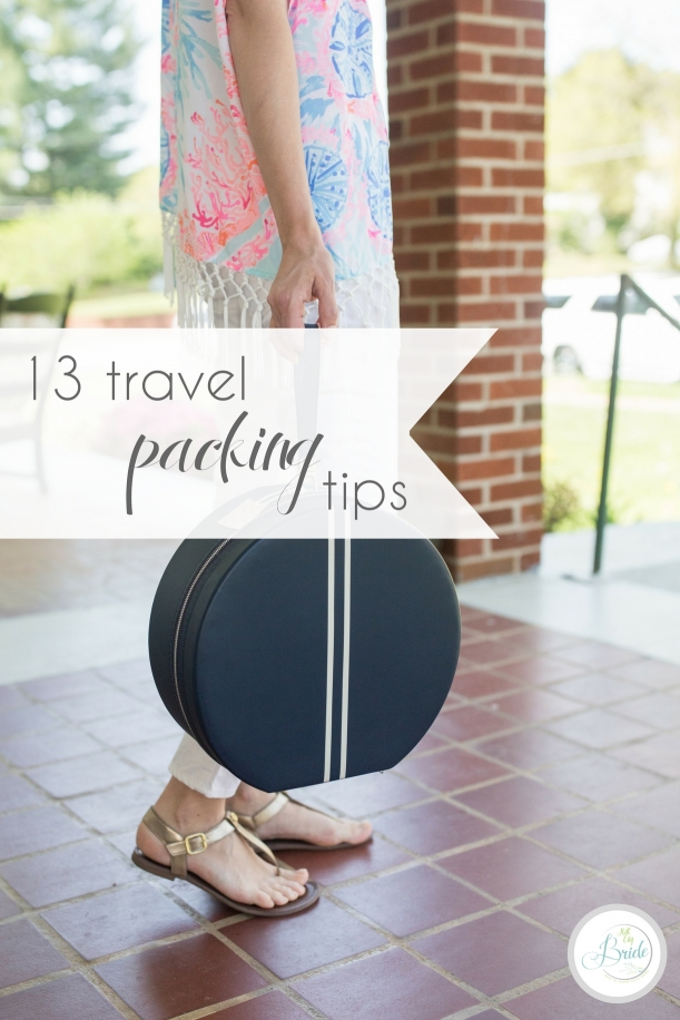 13 Travel Packing Tips | Hill City Bride Virginia Travel Wedding Blog