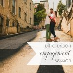 Ultra Urban Engagement Session in Lynchburg Virginia | Hill City Bride Wedding Blog