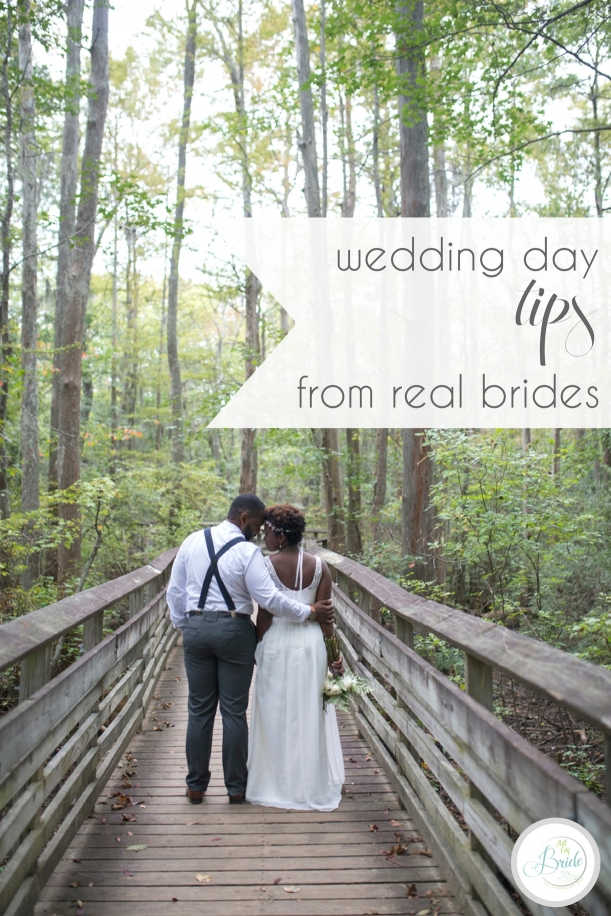Wedding Day Tips from Real Brides | Hill City Bride Virginia Wedding Blog Advice