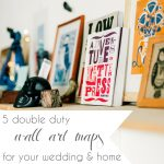 Wall Art Maps with Minted Gallery Walls | Hill City Bride Virginia Wedding Blog