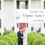 Bright & Airy Virginia Manor Wedding   Hill City Bride Wedding Blog