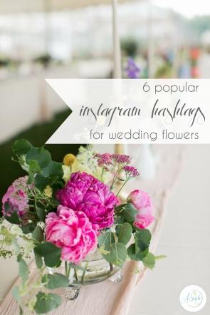 Instagram Hashtags for Wedding Flowers | Hill City Bride Virginia Wedding Blog