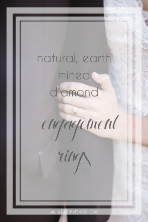 Natural Earth Mined Diamond Engagement Rings | Hill City Bride Virginia Wedding Blog