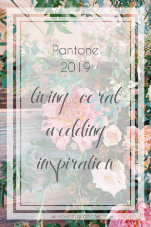 Pantone 2019 - Living Coral Wedding Inspiration | Color of the Year Hill City Bride Virginia Wedding Blog
