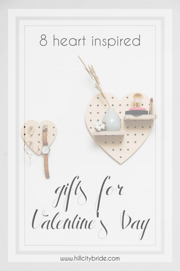 Heart Inspired Gifts for Valentines Day | Hill City Bride Virginia Wedding Blog