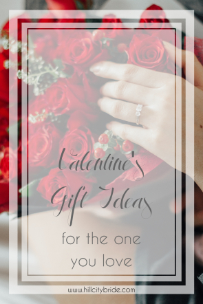 Valentines Day Gifts for the One You Love for Him for Her | Hill City Bride Virginia Wedding Blog Valentine's Day