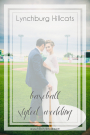 Lynchburg Hillcats Baseball Styled Wedding Shoot | Hill City Bride Virginia Lynchburg Weddings Blog