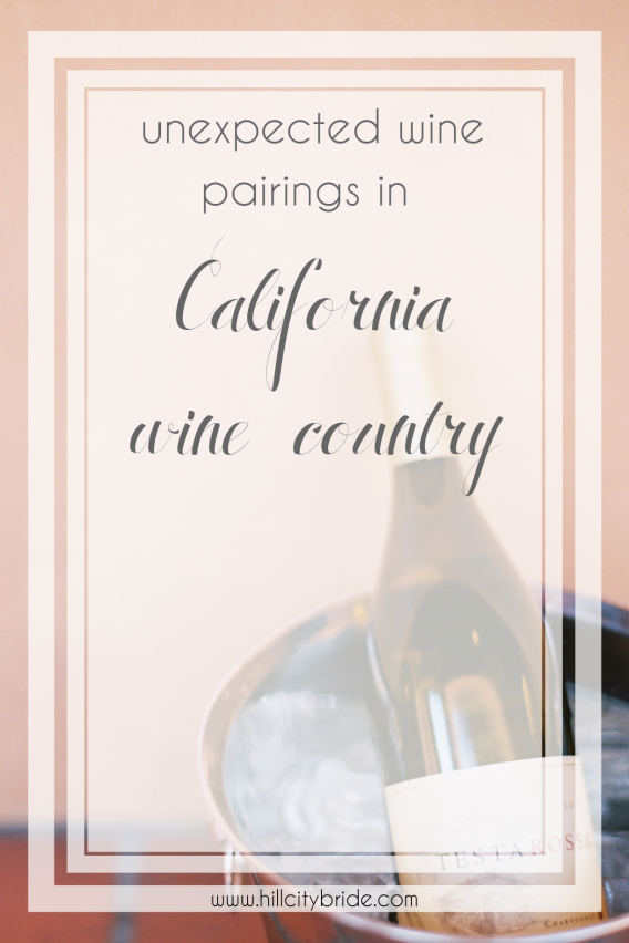 Unexpected Wine Pairings in California Wine Country | Hill City Bride Virginia Weddings Blog Destination Silicon Valley San Mateo County SMCCVB
