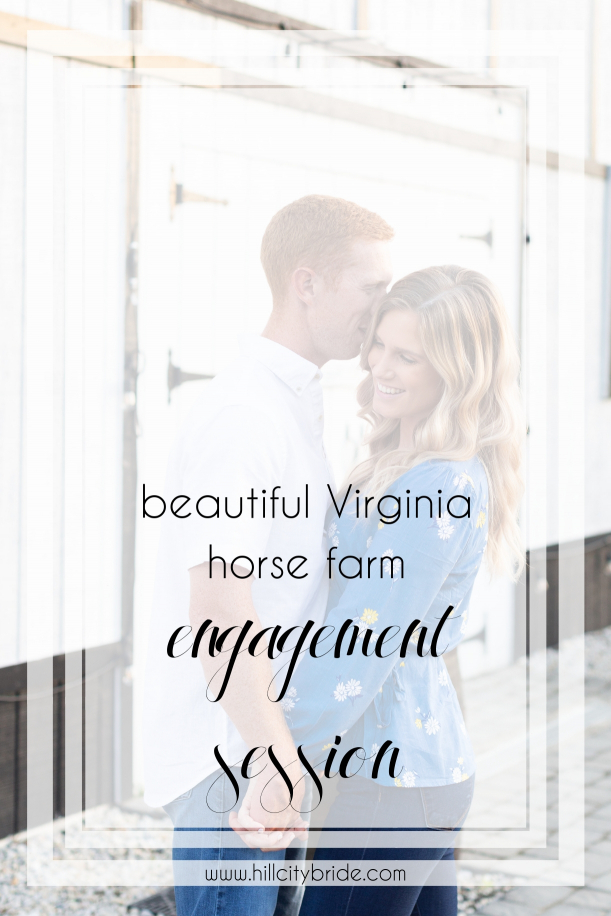 Virginia Horse Farm Engagement Session | Hill City Bride Virginia Wedding Blog