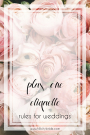 Plus-One Etiquette Rules for Weddings | Hill City Bride Virginia Wedding Blog