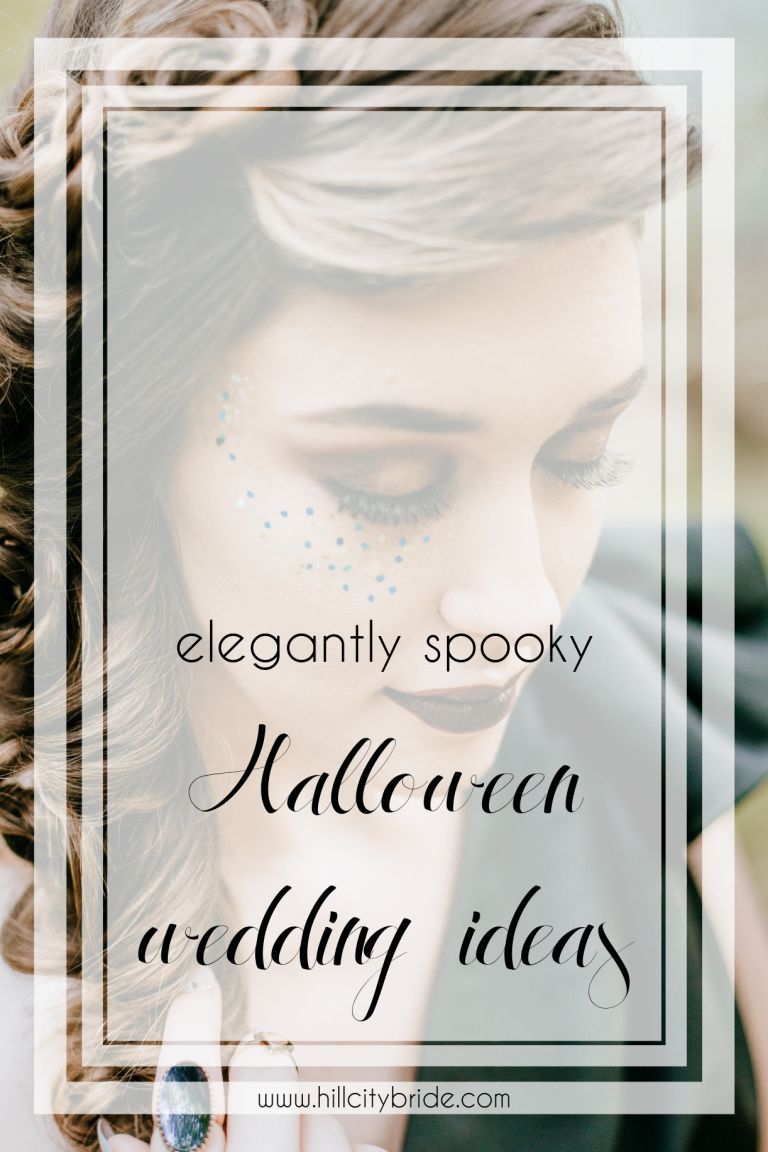 Spooky Elegant Halloween Wedding Ideas On a Budget | Hill City Bride Virginia Weddings