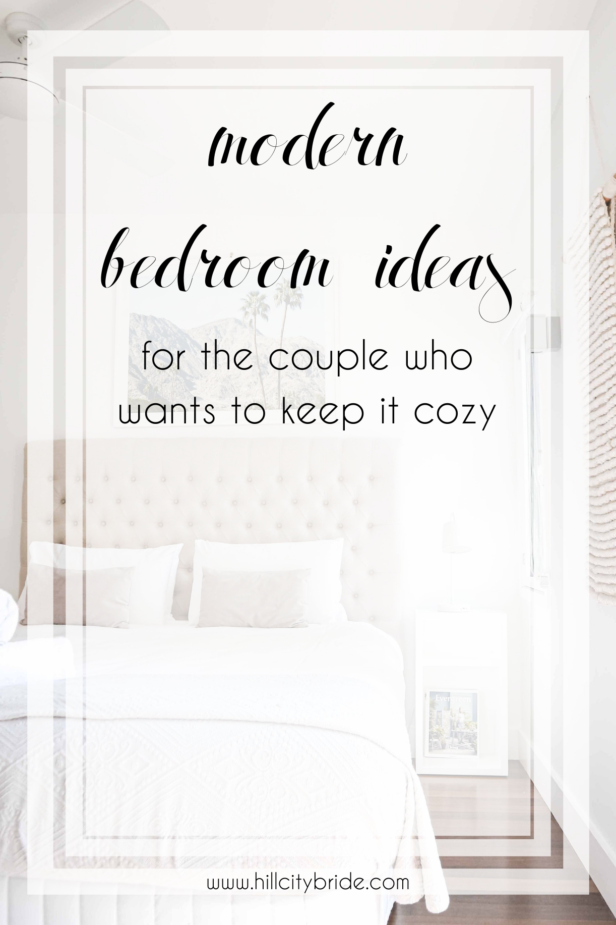 Modern Bedroom Ideas For The Couple Who Wants To Keep It Cozy Hcb