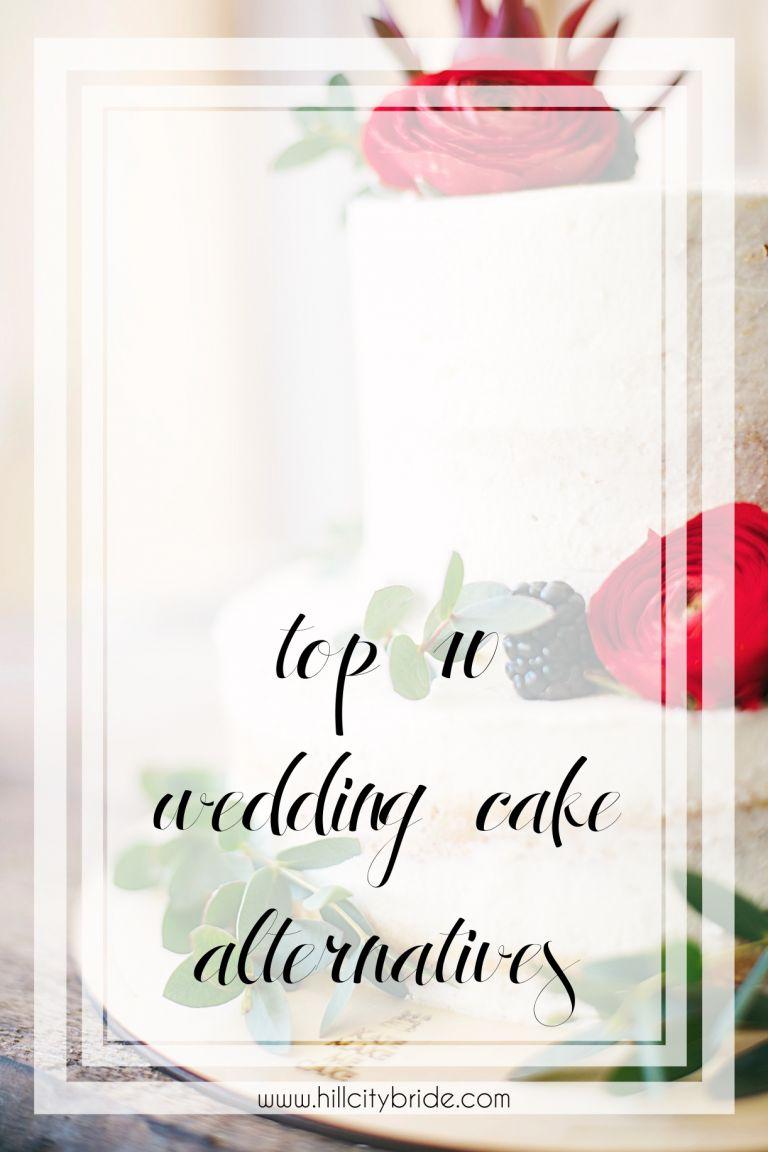 No Wedding Cake | Alternatives to Having a Wedding Cake | Fun Wedding Cake Ideas | Wedding Cake Alternatives | Hill City Bride Virginia Wedding Blog