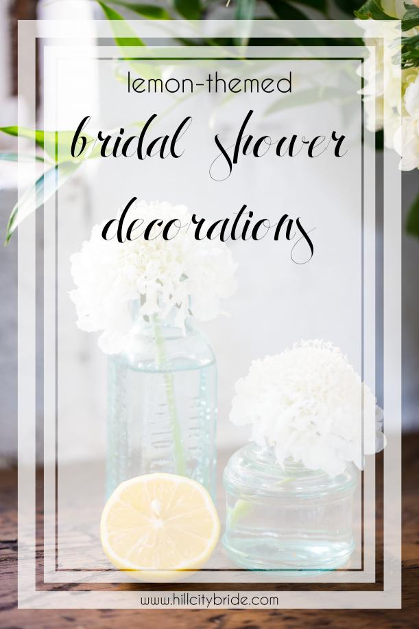 Bridal Shower Decorations with a Lemony Twist | Hill City Bride Virginia Weddings
