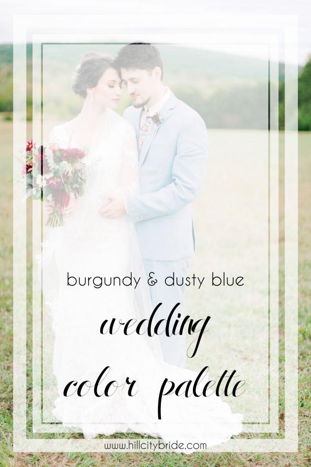 Maroon Burgundy and Dusty Blue Wedding Color Palette | Hill City Bride Virginia Weddings